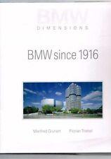BMW since 1916 - BMW Dimensions by Manfred Grunert & Florian Triebel - New