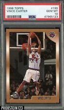 1998-99 Topps #199 Vince Carter Toronto Raptors RC Rookie PSA 10 GEM MINT
