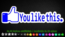 Facebook You Like This! FB Liker Tuning Styling Sticker Aufkleber 15cm x 5cm