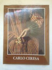 CARLO CERESA - Dipinti e disegni, Monumenta Bergomensia, 1979