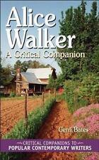 Alice Walker: A Critical Companion (Critical Companions to Popular Contemporary