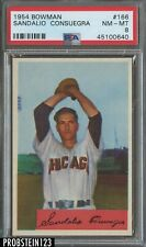 1954 Bowman #166 Sandalio Consuegra Chicago White Sox PSA 8 NM-MT