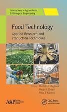 Technologie alimentaire: La recherche appliquée et Techniques de production par Apple Academic...
