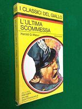 Harold MASUR - L'ULTIMA SCOMMESSA , Giallo Mondadori Classici n.133 (1972) Nuovo