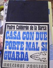 LIBRO CASA CON DUE PORTE MAL SI GUARDA PEDRO CALDERON DE LA BARCA PAOLINE 1966