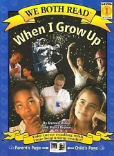 When I Grow Up (We Both Read - Level 1 (Quality))-ExLibrary