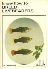 Know How to Breed Livebearers