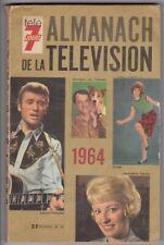 TELE 7 JOURS ALMANACH DE LA TELEVISION 1964 SHEILA JOHNNY HALLYDAY CAURAT VARTAN