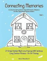 Connecting Memories - Book 1: A Coloring Book for Adults with Dementia - Alzh...