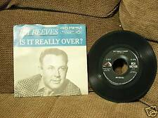 """JIM REEVES """" IS IT REALLY OVER? RCA VIICTOR 47- 8625"""