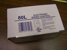 New Broan 80L Universal ON / OFF Electronic Speed Control 3 AMPS 120V 60 HZ