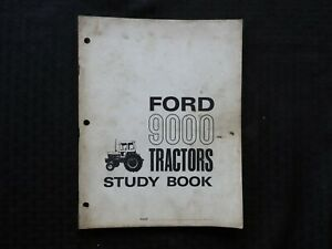 1970's FORD 9000 TRACTOR TECHNICIAN SERVICE SCHOOL MANUAL LOTS OF PHOTOS