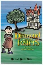 Diamond and the Fosters by Michael David Weis (2013, Hardcover)