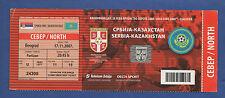 Orig.Ticket   EM Qualifikation  17.11.2007   SERBIEN - KASACHSTAN  !!  SELTEN