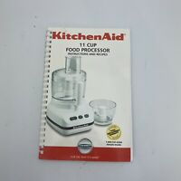 Kitchenaid 11 Cup Food Processor Instructions And Recipes Book