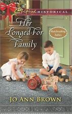 Her Longed-For Family (Matchmaking Babies) by Brown, Jo Ann, Good Book
