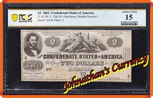 JC&C - T-41 1862 $2 Confederate States of America - Fine 15 by PCGS Banknote