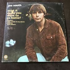 Joe South — Don't it Make You Want to Go Home — LP Record