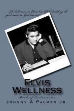 Spiritual Survivor Man: Elvis Wellness : Book of Ecclesiastes by Johnny...