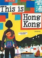 This is Hong Kong: A Children's Classic by Sasek, Miroslav