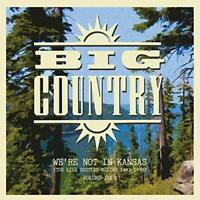 Big Country - Were Not In Kansas: The Live Bootleg Series 1993-1998 [VINYL]