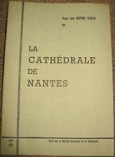 LA CATHEDRALE DE NANTES Pour une Rapide Visite Illustrated Tour Guide 1965/1967