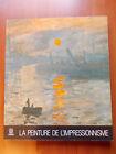 LA PEINTURE DE L'IMPRESSIONNISME - Blunden - In lingua Francese