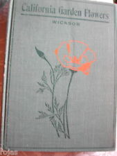 California Garden Flowers by Edward Wickson  1914