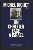 █ Michel RIQUET Un chrétien face a Israël 1975 éd° Laffont ENVOI autographe █
