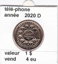 e4 )pieces de 1 dollar tele-phone  2020 D    voir description