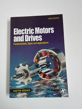 ELECTRIC MOTORS AND DRIVES Third Edition,  Austin Hughes 2006