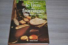 Le livre des fromages et de leurs à-côtés / LEONE BERARD / C60