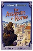 The Roman Mysteries: The Assassins of Rome: Book 4, Lawrence, Caroline, Very Goo