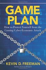 Game Plan: How to Protect Yourself from the Coming