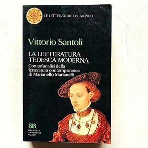 Vittorio Santoli La letteratura tedesca moderna BUR Rizzoli 1993 Marianelli