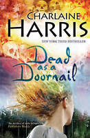 Dead As A Doornail: A True Blood Novel (Gollancz S.F.), Charlaine Harris