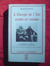 Nicolas Baciu, L'Europe de l'Est trahie et vendue