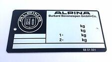 Plaque constructeur BMW ALPINA  - BMW ALPINA typenschild - BMW ALPINA vin plate