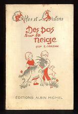DES PAS SUR LA NEIGE   E. GRAZIANI Coll. Elfes et Lutins   Ed. Albin Michel 1947