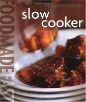 Food Made Fast: Slow Cooker (Williams-Sonoma) by Norman Kolpas
