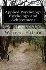 Applied Psychology Psychology and Achievement