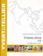 Catalogue des Timbres d'Asie Inde de Afghanistan à Tibet Yvert et Tellier 2015