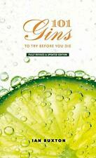 101 Gins To Try Before You Die Hardcover NEW