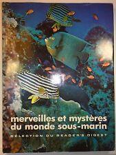 Merveilles et mysteres du monde sous-marin, Premiere Ed., 1974, Readers Digest