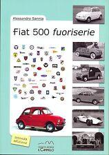 Fiat 500 Zagato Moretti Viotti Fissore Giannini - coachbuilding book