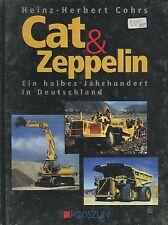 Cat & Zeppelin Ein halbes Jahrhundert in Deutschland
