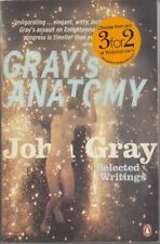 Gray's Anatomy: Selected Writings : John Gray
