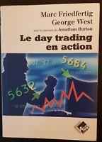 """""""Le day trading en action"""" livre Bourse Investissement Finance Placement 2001."""