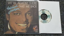 "Michael Jackson-WE 'RE ALMOST THERE/take me back 7"" SINGLE FRANCE"