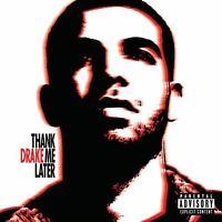 Drake - Thank Me Later [New CD] Explicit